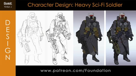 Foundation Art Group - Character Design: Heavy Sci-Fi Soldier with Yintion J