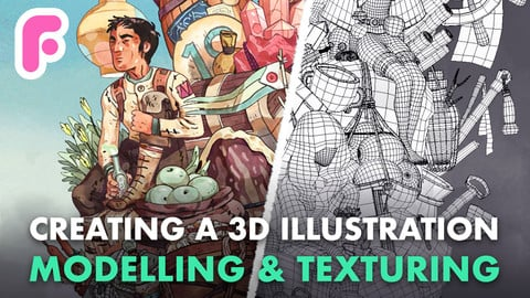 Creating a 3D Illustration | Modelling & Texturing
