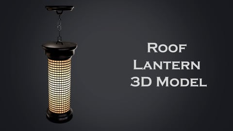 Roof Lantern 3D Model