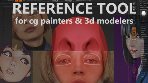 Reference ImageTool for 3dModelers & CGPainters