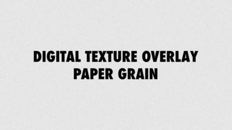 Digital Texture Overlay - Paper Grain