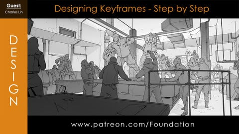 Foundation Art Group - Designing Keyframes Step by Step with Charles Lin