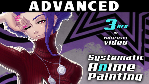 Advanced Systematic Anime Painting Tutorial