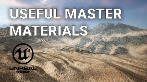 Unreal Engine – Useful Master Materials