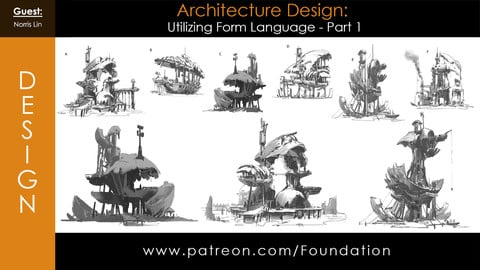 Foundation Art Group - Architecture Design: Utilizing Form Language - Part 1 with Norris Lin