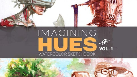 Imagining Hues Vol. 1- Watercolor Sketchbook