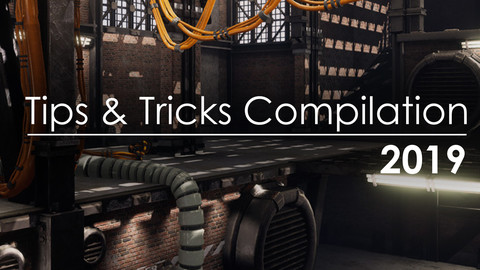 Tips and Tricks Compilation - 2019 Edition