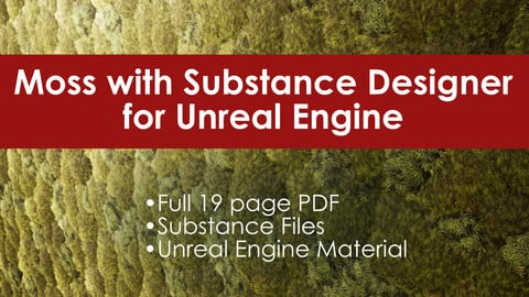 Creating Moss for Unreal Engine
