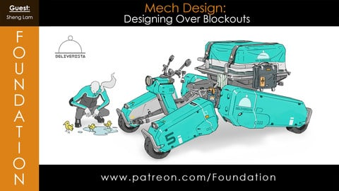 Foundation Art Group - Mech Design: Designing Over Blockouts with Sheng Lam