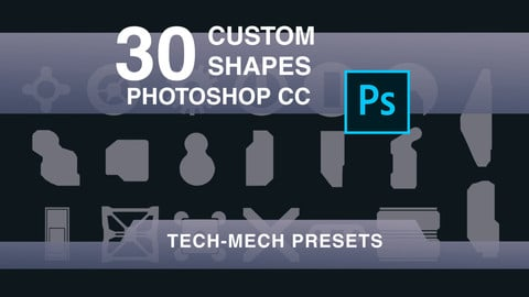 30 Tech-Mech Custom Shapes for Photoshop CC
