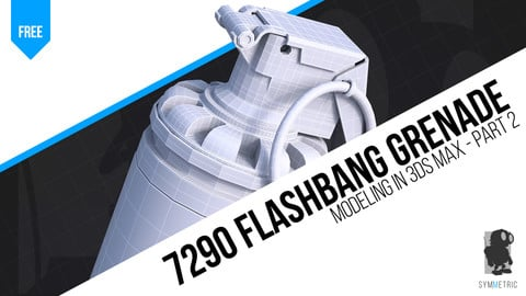 Model a Flashbang Grenade in 3ds Max - Part 2 | Hard Surface Modeling Tutorial