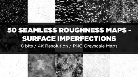 50 Seamless Roughness Maps / Surface Imperfections