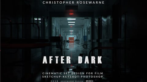 AFTER DARK  Cinematic Set Design For Film