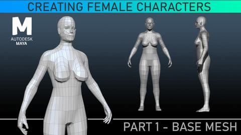 Base Mesh - Maya Tutorial