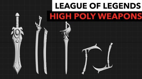 HIgh Poly League of Legends Weapons