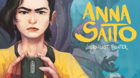 Anna Saito - Journalist Fighter - vol.1 - comic book