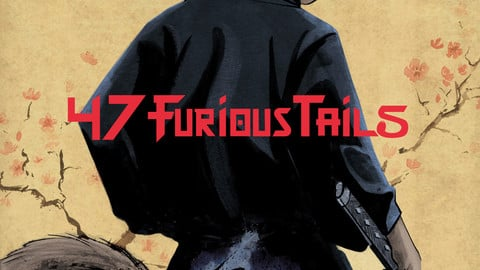 47 Furious Tails Issue 1