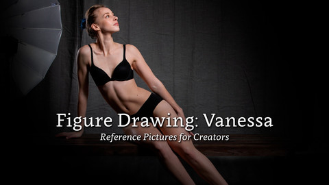 Figure Drawing: Vanessa - Reference Pictures for Creators