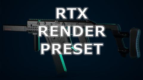 RTX Renders UE4 Preset