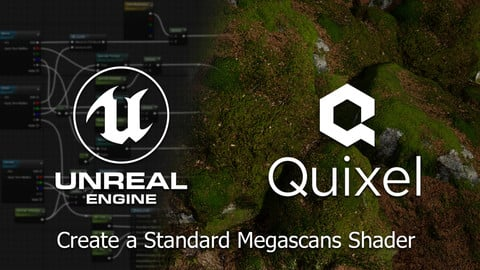[FREE] Unreal Engine 4 - Create a Standard Megascans Shader