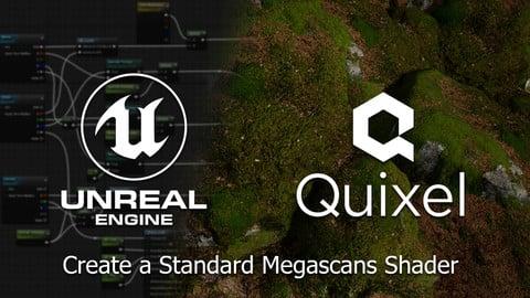 [FREE] Unreal Engine 4 - Create a Standard Megascans Shader