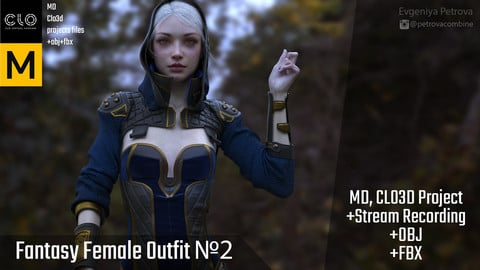 Marvelous Designer,Clo3d project+ STREAM RECORDING 5x SPEED. Female fantasy outfit №2