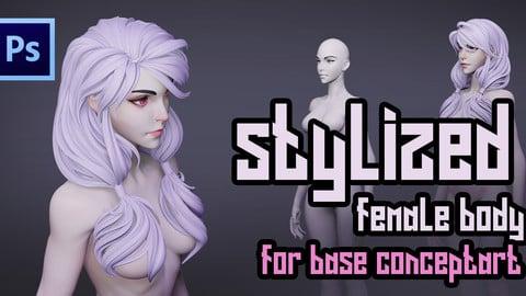 STYLIZED Female Body for base ConceptART