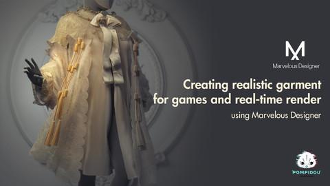 Creating realistic garment in Marvelous designer for games & realtime render.