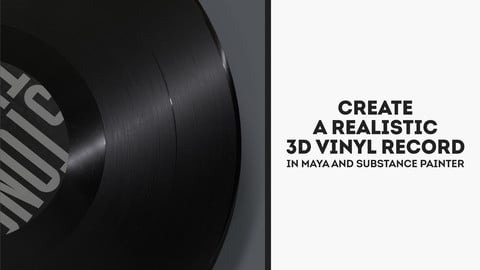 Create a Realistic Vinyl Record in 3D using Maya & Substance Painter