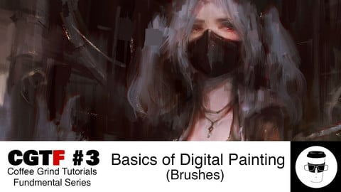 CGTF #3: Basics of Digital Painting (Brushes)