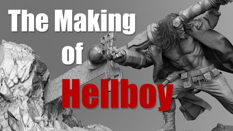 The Making of Hellboy : Modeling & Posing