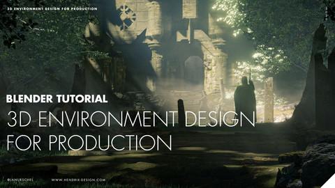 3D Environment Design for Production