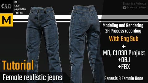 Tutorial. MD, Clo3d Realistic jeans. 2H Video process with Eng Sub + Project.