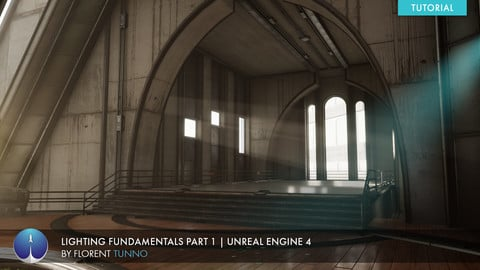 Unreal Engine 4 Lighting Fundamentals Part 1 | Florent Tunno