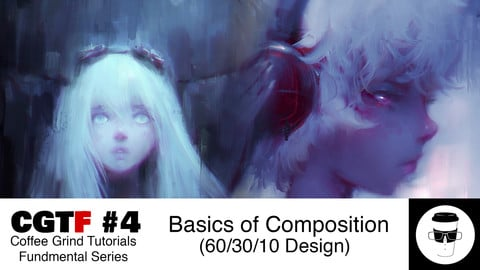 CGTF #4: Basics of Composition (60/30/10 Design)