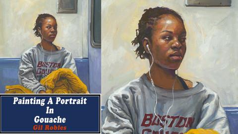 Painting A Portrait In Gouache