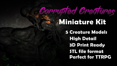 Corrupted Creatures Miniature Kit