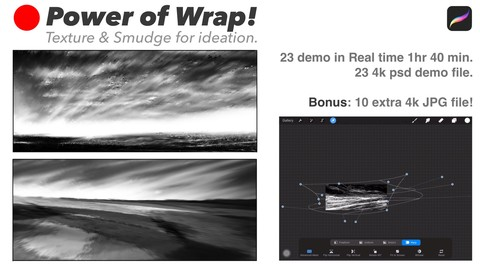 Power of  Wrap, Texture & Smudge for Ideation!