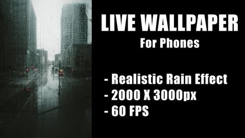 LIVE PHONE WALLPAPER - RAINY CITY - 2000 X 3000 px