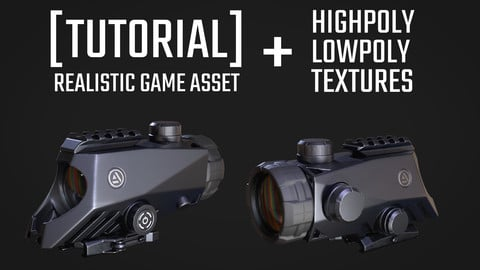 [Tutorial] Realistic Game Assets