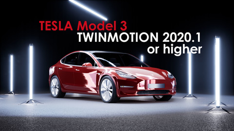 Tesla Model 3 for Twinmotion 2020.1 or above