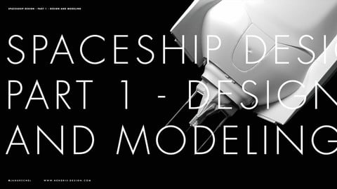Spaceship Design - Part 1 - Design and modeling
