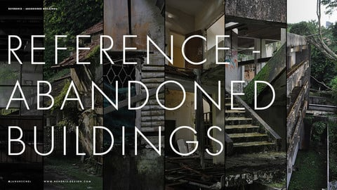 Reference 001: Abandoned Buildings