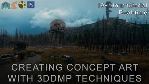 CREATING CONCEPT ART WITH 3DDMP TECHNIQUES - 19+HR REAL TIME TUTORIAL