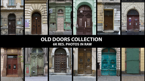 Old Doors Collection  ( 6K res. Photos in Raw)