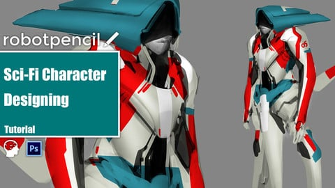 Sci-Fi Character Designing