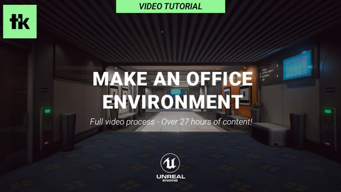 Make an Office Environment Tutorial