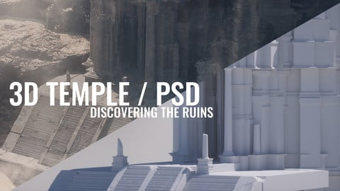 3D TEMPLE / PSD file. DISCOVERING THE RUINS