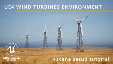 UE4 | Wind Turbines | + Tutorial for scene setup