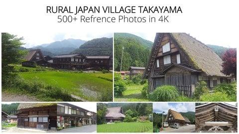 Rural Japan Village Takayama - 500+ Reference Photos in 4K